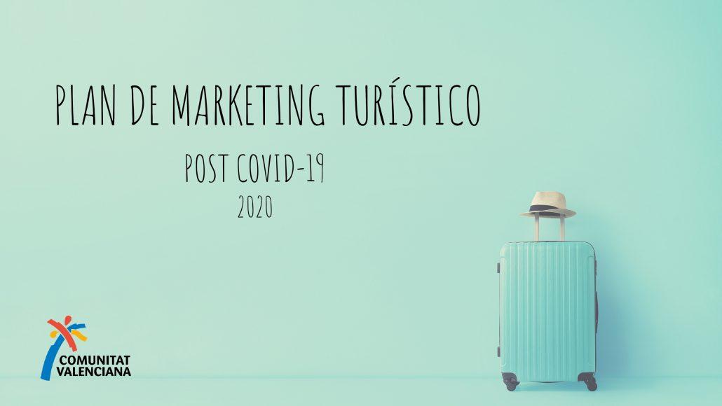 Documento resúmen del plan de marketing turístico post COVID19 de la Comunitat Valenciana
